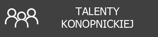 talenty konopnickiej